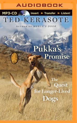 Descargar Pukka's promise: the quest for longer-lived dogs epub gratis online Ted Kerasote