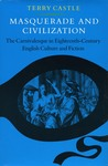 Masquerade and Civilization: The Carnivalesque in Eighteenth-Century English Culture and Fiction