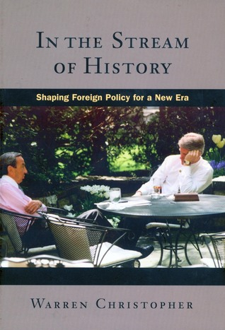 in-the-stream-of-history-shaping-foreign-policy-for-a-new-era