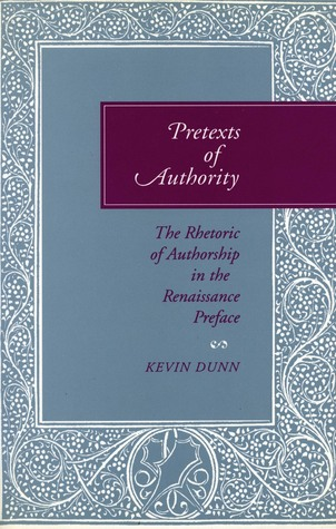 pretexts-of-authority-the-rhetoric-of-authorship-in-the-renaissance-preface