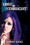 Lost in Starlight by Sherry J. Soule