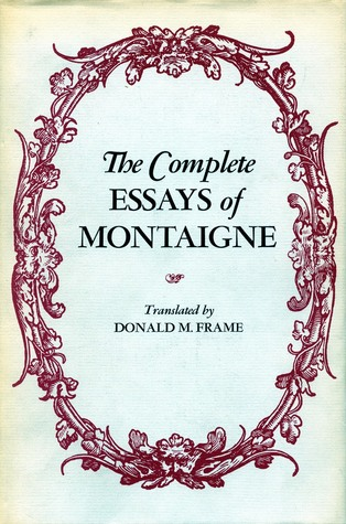 the essays of montaigne analysis