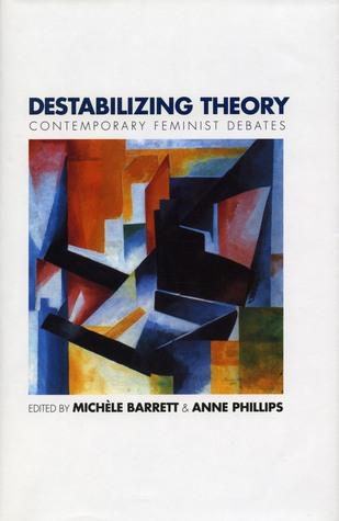 Destabilizing Theory by Michèle Barrett