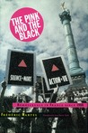 The Pink and the Black: Homosexuals in France Since 1968