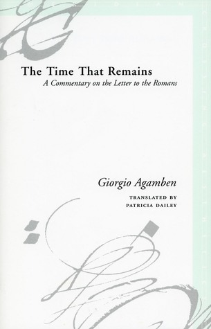 The Time That Remains by Giorgio Agamben