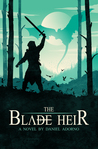 The Blade Heir (Azuleah Trilogy, #1)