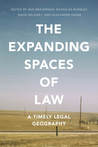 The Expanding Spaces of Law: A Timely Legal Geography