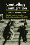 Controlling Immigration: A Global Perspective (Global Perspectives)
