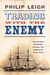 Trading with the Enemy: The Covert Economy During the American Civil War