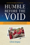 Humble before the Void: Western Science Meets Tibetan Buddhism