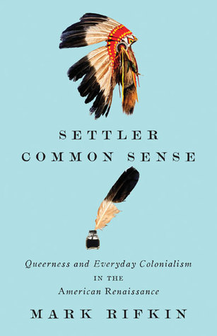 settler-common-sense-queerness-and-everyday-colonialism-in-the-american-renaissance