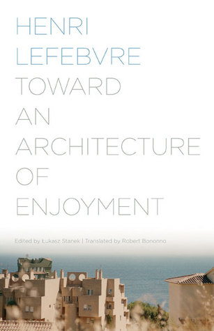 Toward an Architecture of Enjoyment