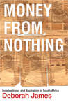 Money from Nothing by Deborah James