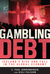 Gambling Debt: Iceland's Rise and Fall in the Global Economy