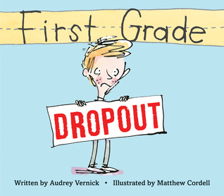 First Grade Dropout