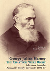 George Julian Harney: The Chartists Were Right Selections from the Newcastle Weekly Chronicle, 1890-97