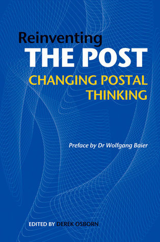 Reinventing the Post: Changing Postal Thinking
