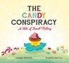 The Candy Conspiracy: A Tale of Sweet Victory