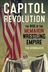 Capitol Revolution: The Rise of the McMahon Wrestling Empire
