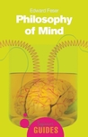 Philosophy of Mind: A Beginner's Guide