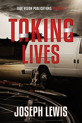Taking Lives by Joseph   Lewis