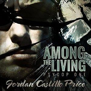 Among the Living by Jordan Castillo Price