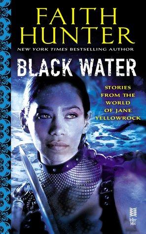 Black Water (Jane Yellowrock #6.3, #0.3, #7.5 )