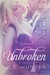 Unbroken by R.E. Hunter