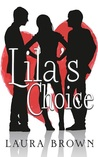 Lila's Choice