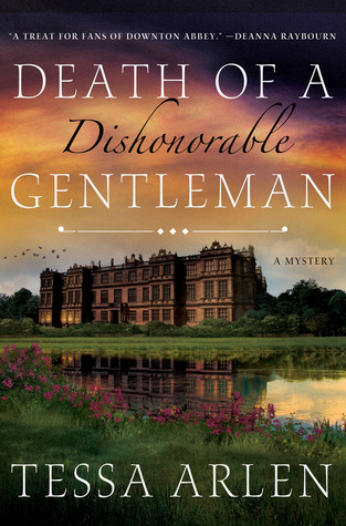 Death of a Dishonorable Gentleman(Lady Montfort Mystery 1)