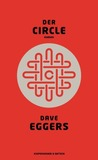 Der Circle by Dave Eggers