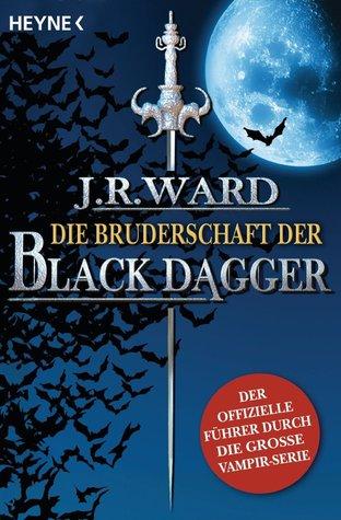 Die Bruderschaft der Black Dagger: Der offizielle Fuhrermerge(Black Dagger Brotherhood)
