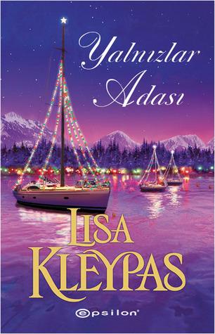 Ebook Yalnızlar Adası by Lisa Kleypas TXT!