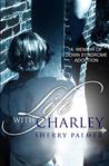 Life with Charley by Sherry McCaulley Palmer
