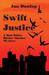 Swift Justice (A Bob White ...
