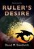 Ruler's Desire