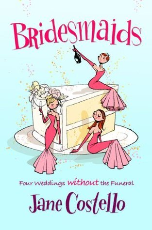 Bridesmaids by Jane Costello