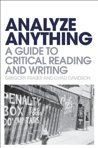 Free PDF Book Analyze Anything: A Guide to Critical Reading and Writing