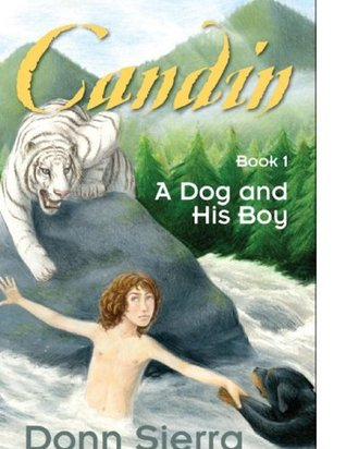 Candin: Book 1, A Dog and His Boy