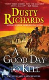 A Good Day To Kill (Byrnes Family Ranch #6)