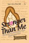 Stronger Than Me; kisah-kisah mereka yang tegar karena sosok ibu