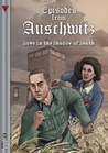 Love in the Shadow of Death (Episodes from Auschwitz, #1)