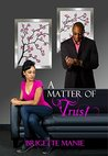 A Matter of Trust (Seneca Mountain Romances Book 4)