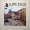 Garden Views I: Modern Japanese Gardens (Garden Views)