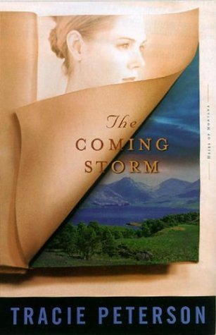 The Coming Storm by Tracie Peterson