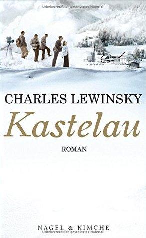 Kastelau by Charles Lewinsky