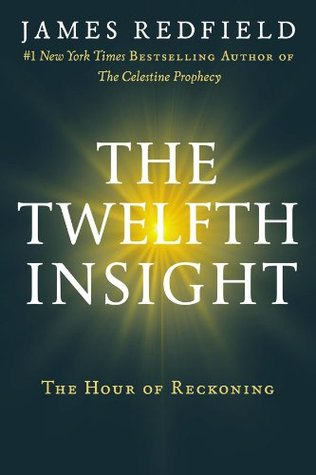 Twelfth insight (kindle), the by James Redfield