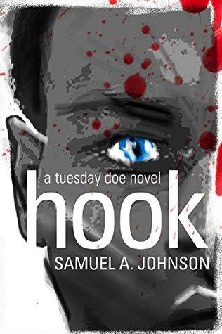 Hook: A Tuesday Doe novel