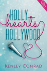 Holly Hearts Hollywood by Kenley Conrad