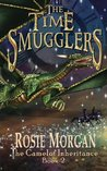 The Time Smugglers (The Camelot Inheritance #2)